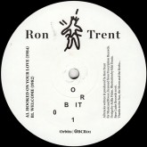 ron-trent-orbit-01-hooked-on-your-lo-bass-cadet-records-cover