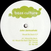 john-jastszebski-would-be-back-ep-nail-rem-bass-culture-cover