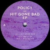 policy-hit-gone-bad-ep-argot-records-cover