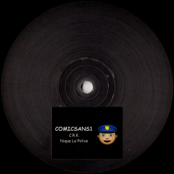 crk-nique-la-police-comic-sans-records-cover