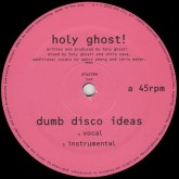 holy-ghost-dumb-disco-ideas-dfa-records-cover