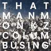 thatmanmonkz-columbusing-lp-delusions-of-grandeur-cover