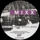 marcus-mixx-aaron-fit-sie-salut-the-noize-with-a-laugh-fit-records-cover