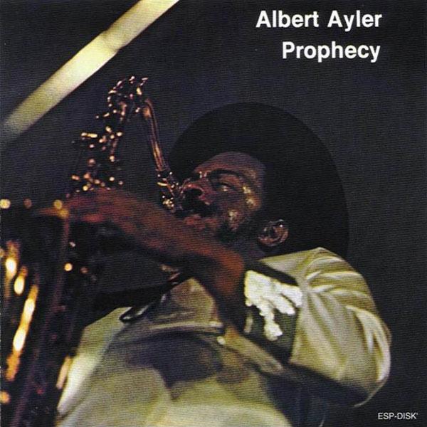 albert-ayler-prophecy-lp-esp-disk-cover