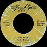dmx-krew-funky-dancer-that-wild-freak-fresh-up-cover