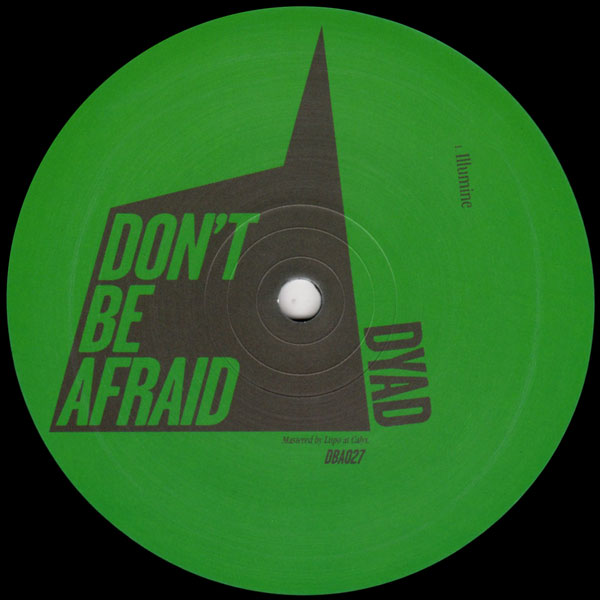 dyad-illumine-dont-be-afraid-cover
