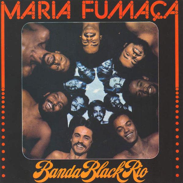 banda-black-rio-maria-fumaca-lp-mr-bongo-reiss-mr-bongo-cover