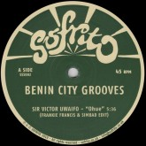 sir-victor-uwaifo-sonny-oku-benin-city-grooves-ep-sofrito-specials-cover