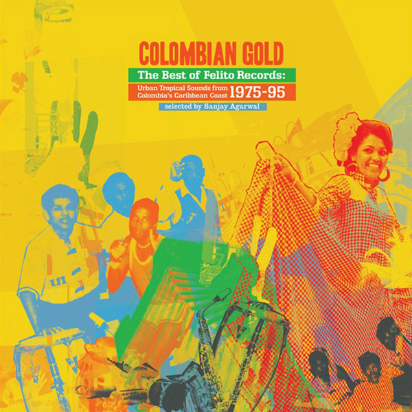 various-artists-the-best-of-felito-records-colombian-gold-cover