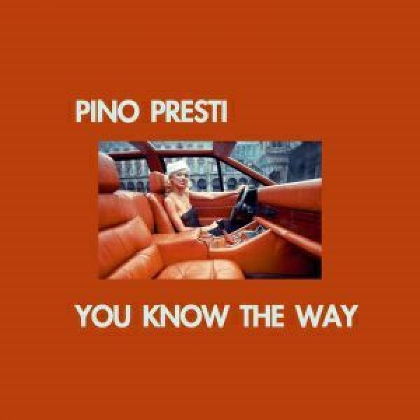 pino-presti-you-know-the-way-best-italy-cover