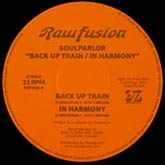 soulparlor-back-up-train-in-harmony-raw-fusion-cover