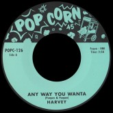 harvey-any-way-you-wanta-she-loves-me-popcorn-cover