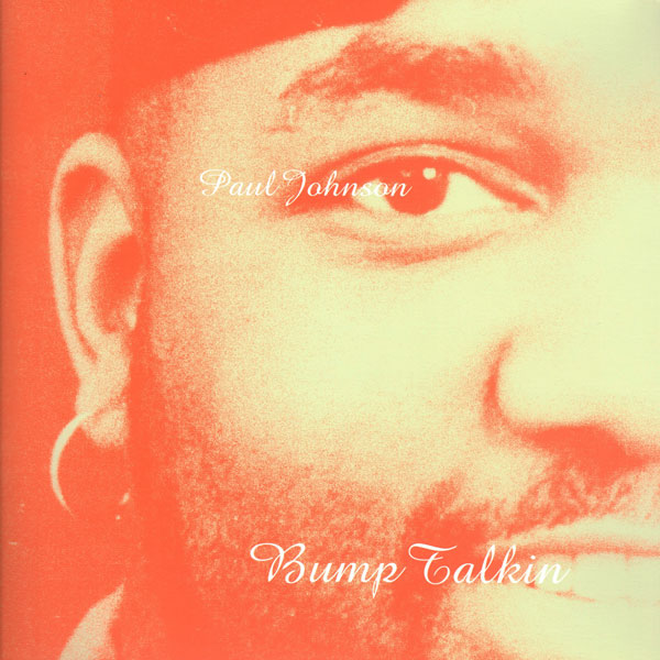 paul-johnson-bump-talkin-reissue-lp-peacefrog-cover