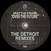mattia-trani-over-the-future-the-detroit-pushmaster-discs-cover