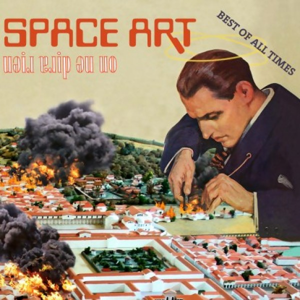 space-art-on-ne-dira-rien-best-of-all-because-music-cover