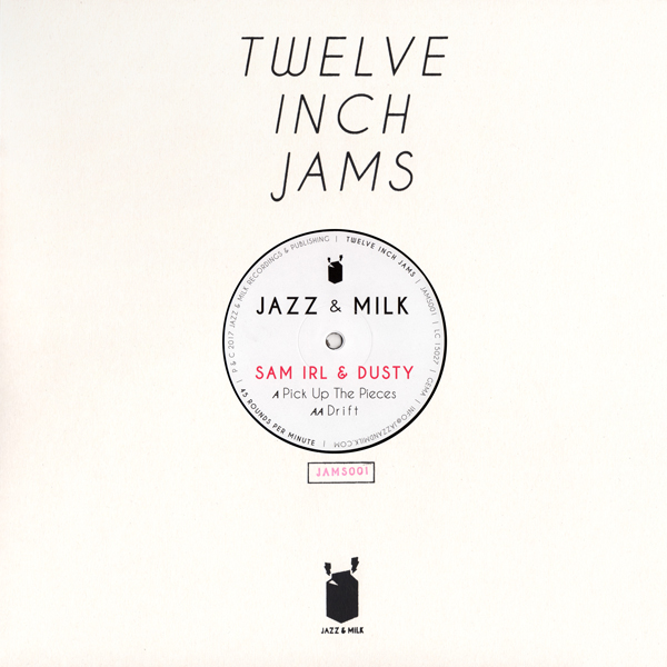 sam-irl-dusty-twelve-inch-jams-001-jazz-milk-cover