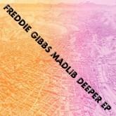 freddie-gibbs-madlib-deeper-ep-madlib-invazion-cover