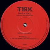 free-school-ranting-and-raving-ep-time-tirk-records-cover