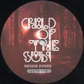 reggie-dokes-child-of-the-sun-ep-cinematic-recordings-cover