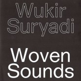 wukir-suryadi-woven-sounds-morphine-records-cover