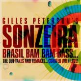gilles-peterson-presents-sonzeira-brasil-bam-bam-bass-brownswood-recordings-cover