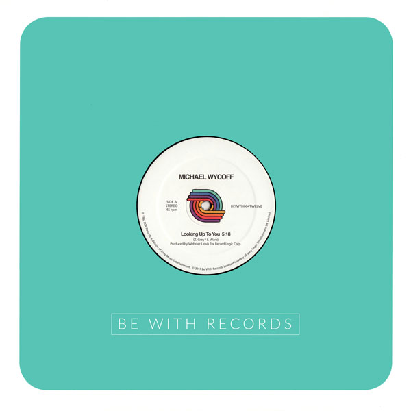 michael-wycoff-looking-up-to-you-diamond-real-be-with-records-cover