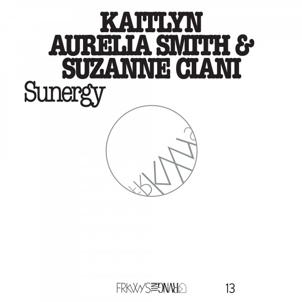 kaitlyn-aurelia-smith-suzanne-frkwys-vol-13-sunergy-lp-rvng-intl-cover