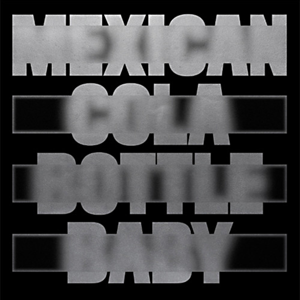 moscoman-mexican-cola-bottle-baby-peakin-esp-institute-cover