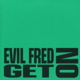 evil-fred-get-on-h2-recordings-cover