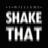 t-williams-shake-that-pmr-records-cover