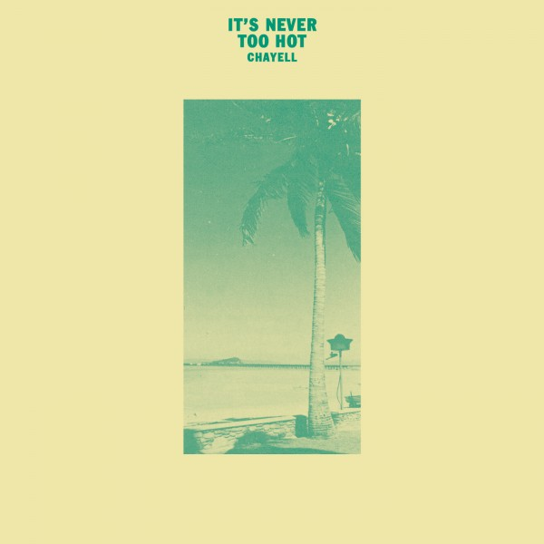 chayell-its-never-too-hot-isle-of-jura-cover