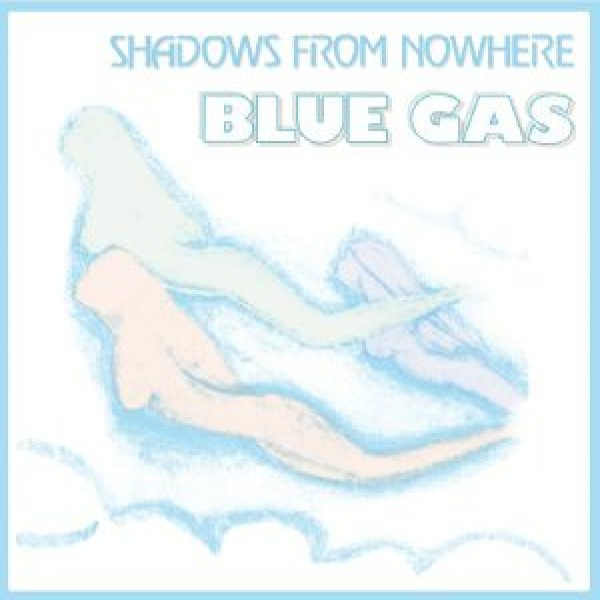 blue-gas-shadows-from-nowhere-archeo-recordings-best-records-cover