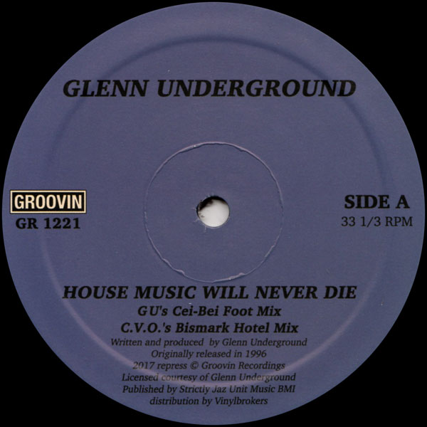 glenn-underground-house-music-will-never-die-groovin-recordings-cover