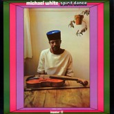 michael-white-spirit-dance-lp-universal-sound-cover