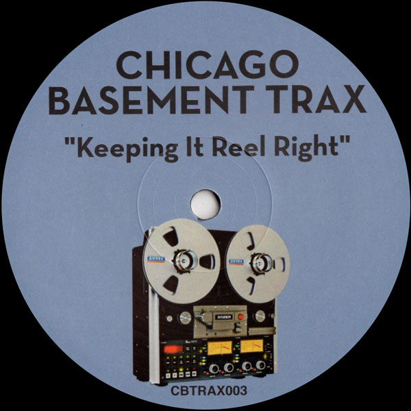 chicago-basement-trax-keeping-it-reel-right-chicago-basement-trax-cover