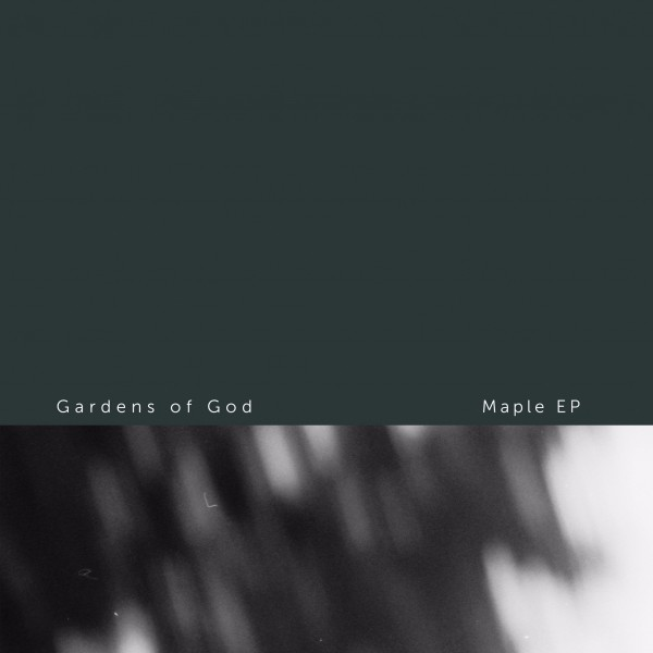 gardens-of-god-maple-ep-sodai-cover