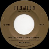 willie-west-im-still-a-man-lord-have-timmion-cover