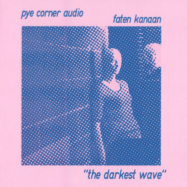 pye-corner-audio-faten-kan-the-darkest-wave-polytechnic-youth-cover