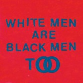 young-fathers-white-men-are-black-men-too-big-dada-recordings-cover