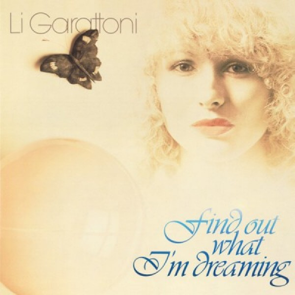 li-garattoni-find-out-what-im-dreaming-private-records-cover