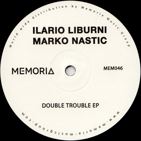 ilario-liburni-marko-nas-double-trouble-ep-memoria-recordings-cover