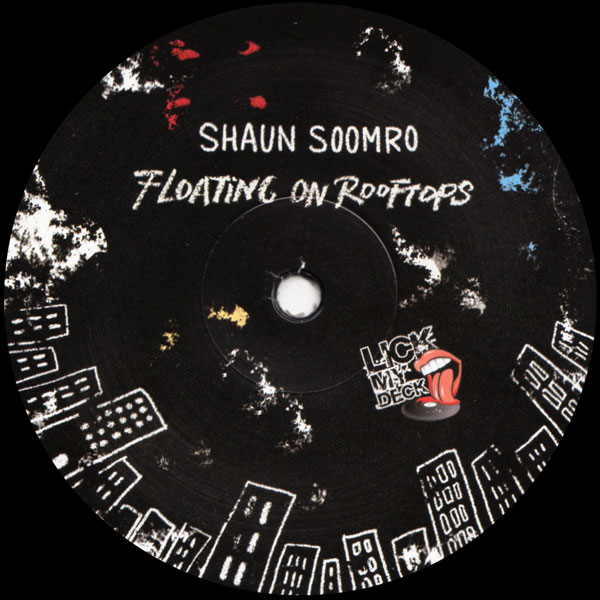 shaun-soomro-floating-on-rooftops-lick-my-deck-cover