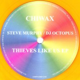 steve-murphy-dj-octopus-thieves-like-us-ep-chiwax-cover