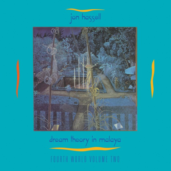 jon-hassell-fourth-world-volume-two-dream-glitterbeat-cover