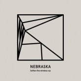 nebraska-soften-the-wireless-ep-heist-cover