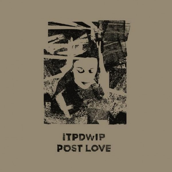itpdwip-post-love-brokntoys-cover