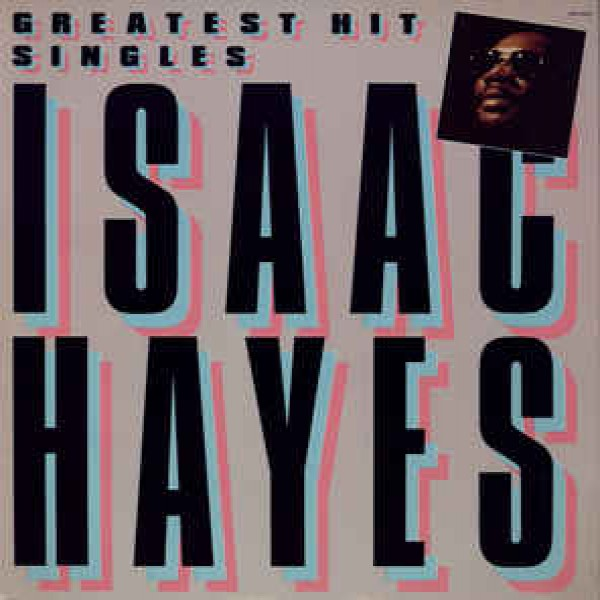 isaac-hayes-greatest-hit-singles-lp-universal-cover