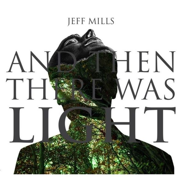 jeff-mills-and-then-there-was-light-cd-axis-cover