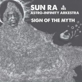 sun-ra-his-astro-infinity-sign-of-the-myth-lp-roaratorio-cover