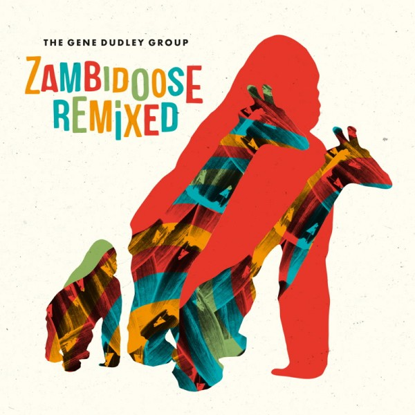 the-gene-dudley-group-zambidoose-remixed-wah-wah-45-cover